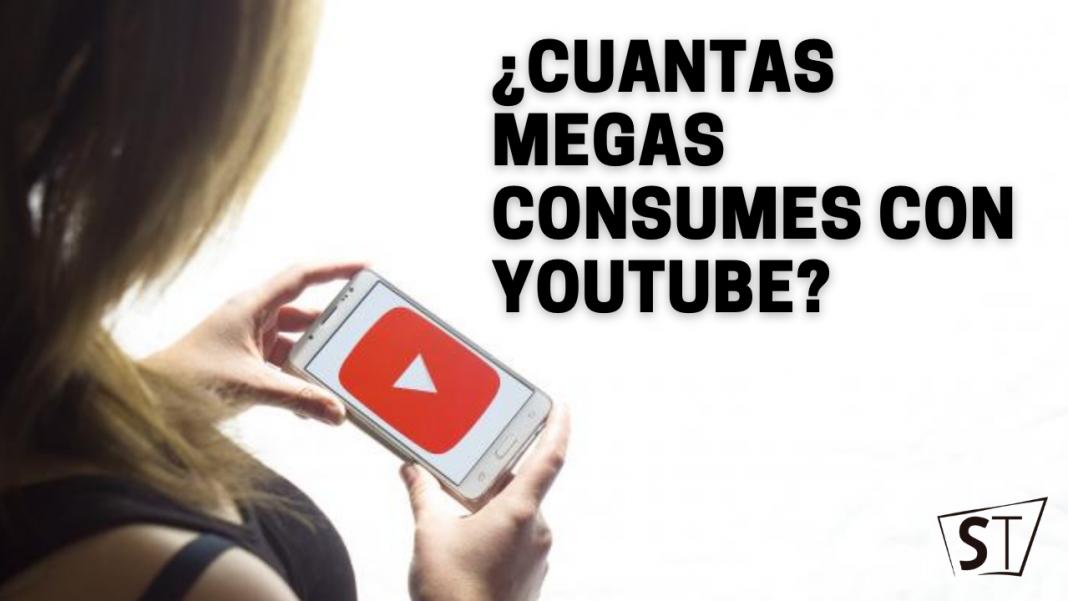 Cuantas megas consumes con youtube